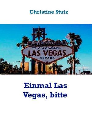 cover image of Einmal Las Vegas, bitte