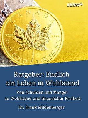 cover image of Ratgeber--Endlich ein Leben in Wohlstand