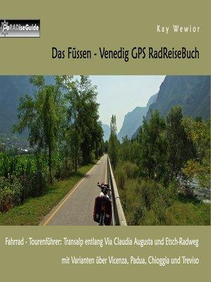 cover image of Das Füssen--Venedig GPS RadReiseBuch
