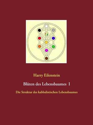 cover image of Blüten des Lebensbaumes I