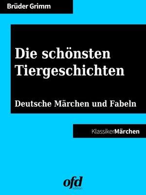 cover image of Die schönsten Tiergeschichten