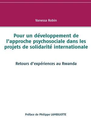 cover image of Pour un développement de l'approche psychosociale dans les projets de solidarité internationale