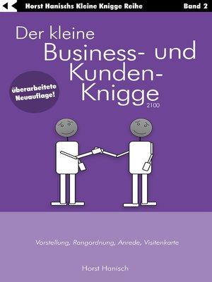 cover image of Der kleine Business- und Kunden-Knigge 2100