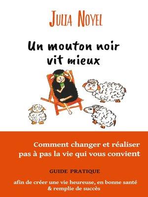 cover image of Un mouton noir vit mieux