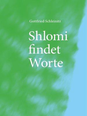 cover image of Shlomi findet Worte