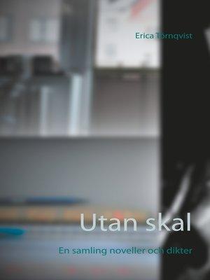 cover image of Utan skal