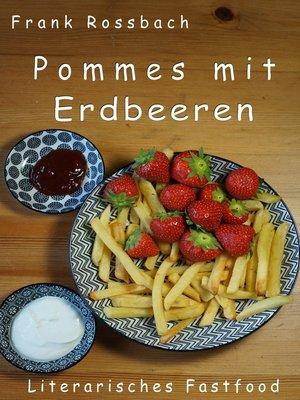 cover image of Pommes mit Erdbeeren