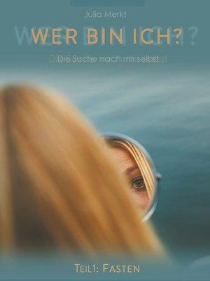 cover image of Wer bin ich
