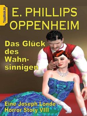 cover image of Das Glück des Wahnsinnigen
