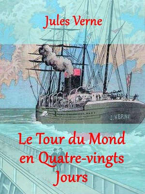 cover image of Le Tour du Mond en Quatre-vingts Jours