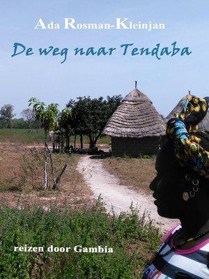 cover image of De weg naar Tendaba