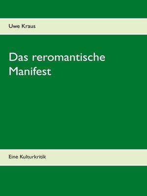cover image of Das reromantische Manifest