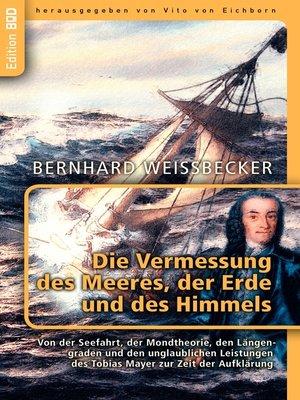cover image of Die Vermessung des Meeres, der Erde und des Himmels