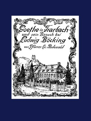cover image of Goethe in Trarbach und sein Besuch bei Ludwig Böcking