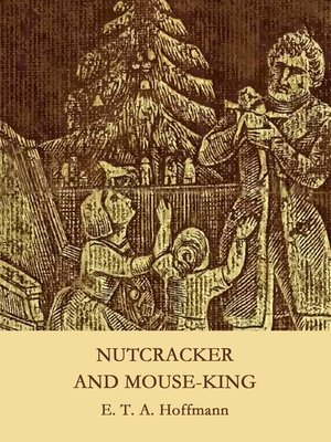 cover image of Nutcracker and Mouse-King