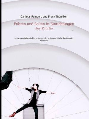 cover image of Führen und Leiten in Einrichtungen der Kirche