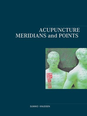 cover image of Acupuncture Meridians and Points