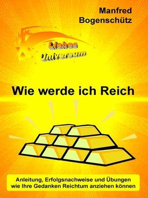 cover image of Wie werde ich Reich