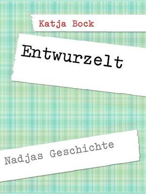 cover image of Entwurzelt