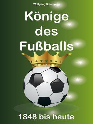 cover image of Könige des Fußballs