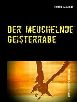 cover image of Der meuchelnde Geisterrabe