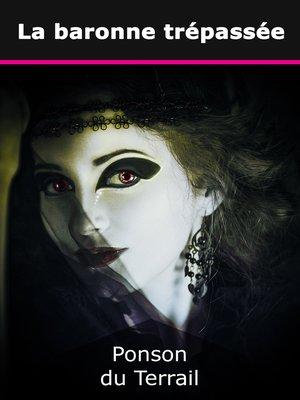 cover image of La baronne trépassée