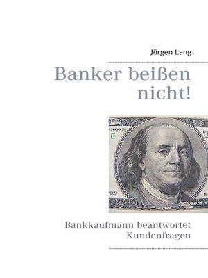 cover image of Banker beißen nicht!