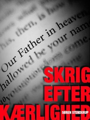 cover image of Skrig efter kærlighed