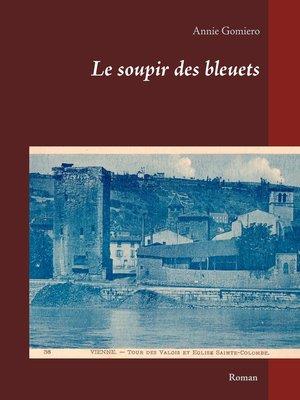 cover image of Le soupir des bleuets