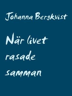 cover image of När livet rasade samman