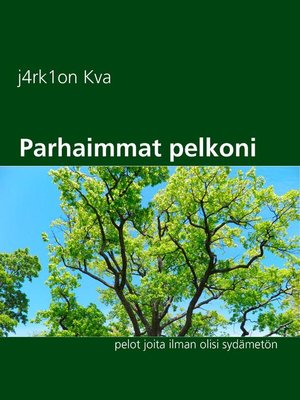 cover image of Parhaimmat pelkoni