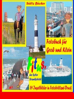 cover image of Fitus' Sylt-Fotobuch für Groß und Klein