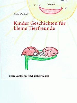 cover image of Kinder Geschichten für kleine Tierfreunde