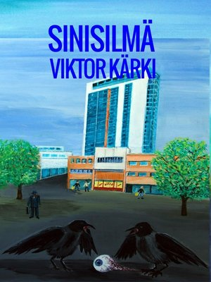cover image of Sinisilmä