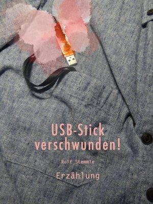 cover image of USB-Stick verschwunden!