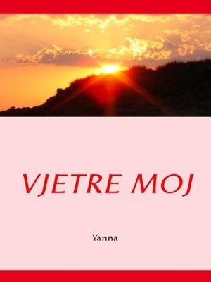 cover image of Vjetre moj