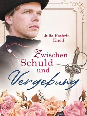 cover image of Zwischen Schuld und Vergebung