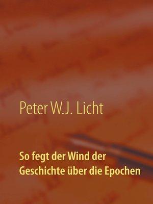 cover image of So fegt der Wind der Geschichte über die Epochen