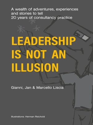 cover image of Leadership Is Not an Illusion