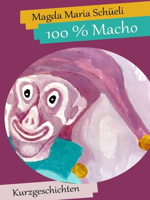 cover image of 100 % Macho