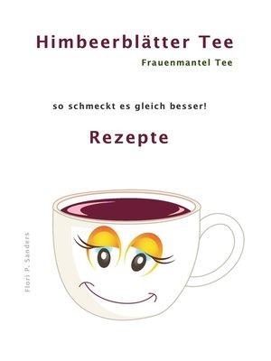 cover image of Himbeerblättertee Rezepte
