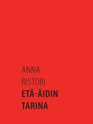 cover image of Etä-äidin tarina