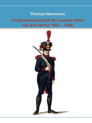 cover image of Die Bilderhandschrift des Samuel Hahlo aus den Jahren 1807--1808