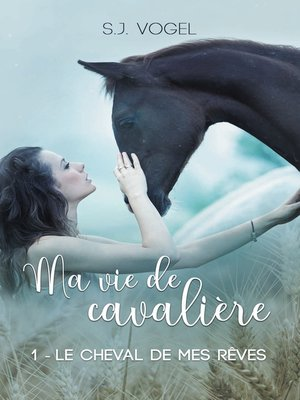cover image of Tome 1 Le cheval de mes rêves