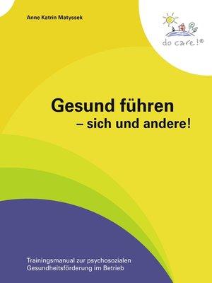 cover image of Gesund führen--sich und andere!