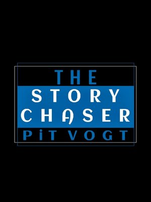 cover image of The Story Chaser