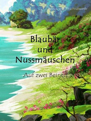 cover image of Blaubär und Nussmäuschen