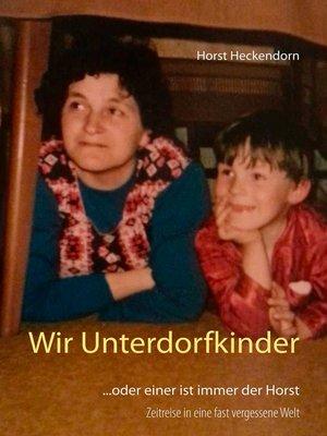 cover image of Wir Unterdorfkinder