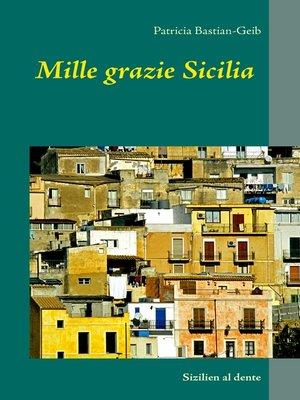 cover image of Mille grazie Sicilia