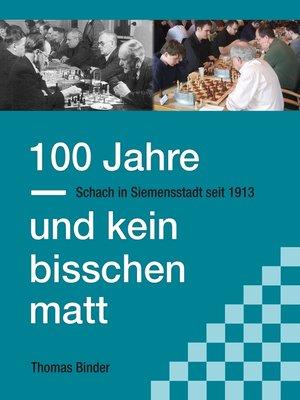 cover image of 100 Jahre und kein bisschen matt